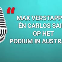 """PODCAST: """"Max Verstappen én Carlos Sainz op het podium in Australië"""""""