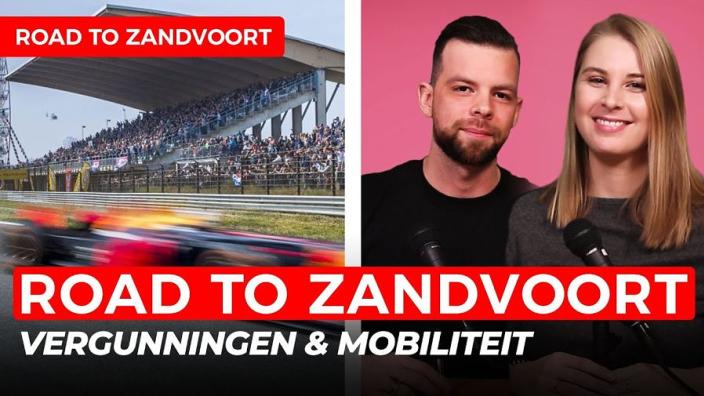 Alles omtrent de vergunningen en mobiliteit rondom DutchGP | GPFans Road to Zandvoort #1