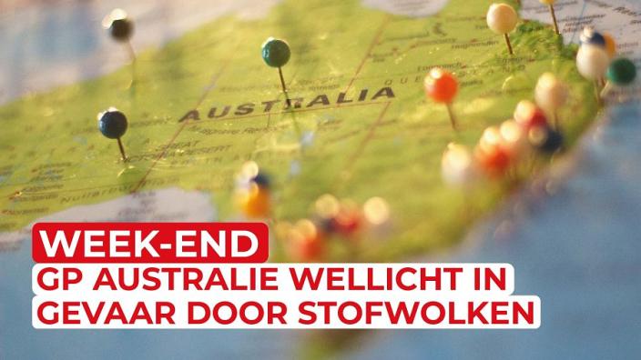 GP AUSTRALIË wellicht IN GEVAAR door STOFWOLKEN | GPFans News Week-End #4